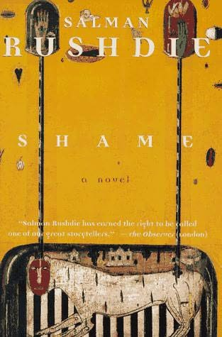 essays on shame by salman rushdie Chronologically, shame falls between salman rushdie's most acclaimed novel (midnight's children) and his most controversial (the satanic verses) it has subsequently.